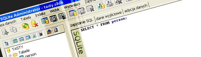 SQLite Administrator w działaniu